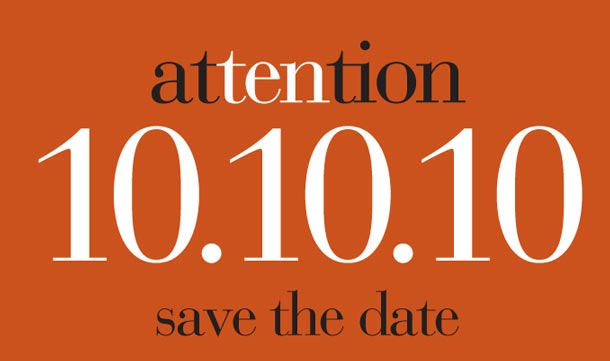 Save the date: 10/10/10, and what it means for you