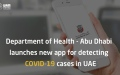Photo: Department of Health - Abu Dhabi launches new app for detecting COVID-19 cases in UAE